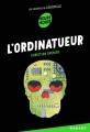 Couverture Les Enquêtes de Logicielle, tome 02 : L'ordinatueur Editions Rageot (Heure noire) 2016