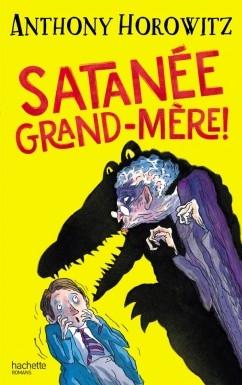 Couverture Satanée grand-mère!