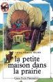 Couverture La petite maison dans la prairie, tome 1 Editions Flammarion (Castor poche - Junior) 1985