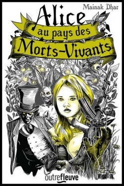 Couverture Alice au pays des morts-vivants, tome 1
