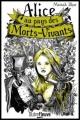 Couverture Alice au pays des morts-vivants, tome 1 Editions Fleuve (Outrefleuve) 2016
