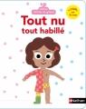 Couverture Tout nu, tout habillé Editions Nathan (Comme un grand) 2016