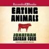 Couverture Faut-il manger les animaux ? Editions Recorded Books 2009