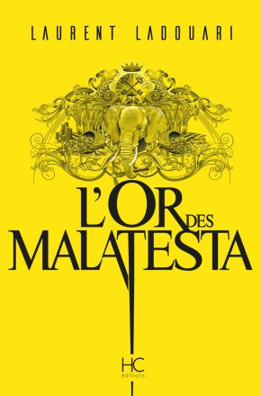 Couverture L'or des Malatesta