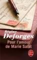 Couverture Pour l'amour de Marie Salat Editions Le Livre de Poche 2003