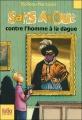 Couverture Sans Atout contre l'homme à la dague Editions Folio  (Junior) 2009
