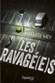 Couverture Les ravagé(e)s Editions Fleuve (Noir) 2016
