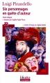Couverture Six personnages en quête d'auteur Editions Folio  (Plus classiques) 2007
