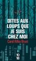 Couverture Dites aux loups que je suis chez moi Editions 10/18 2016