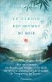 Couverture Le Jardin des brumes du soir Editions Flammarion 2016