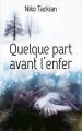 Couverture Quelque part avant l'enfer Editions France Loisirs 2016