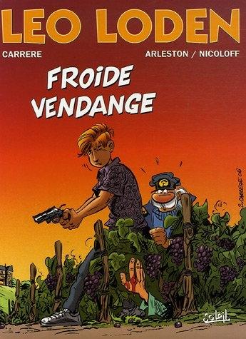 Couverture Léo Loden, tome 16 : Froide vendange
