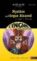 Couverture Mystère au cirque Alzared Editions Nathan (Lire pour réviser) 2007