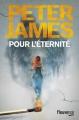 Couverture Pour l'éternité Editions Fleuve (Noir) 2016
