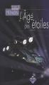 Couverture L'âge des étoiles Editions Terre De Brume (Poussière d'étoiles) 2007