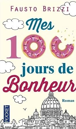 Couverture Les beignets d'Oscar ou mes 100 jours de bonheur / Mes 100 jours de bonheur