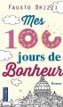 Couverture Les beignets d'Oscar ou mes 100 jours de bonheur / Mes 100 jours de bonheur Editions Pocket 2016