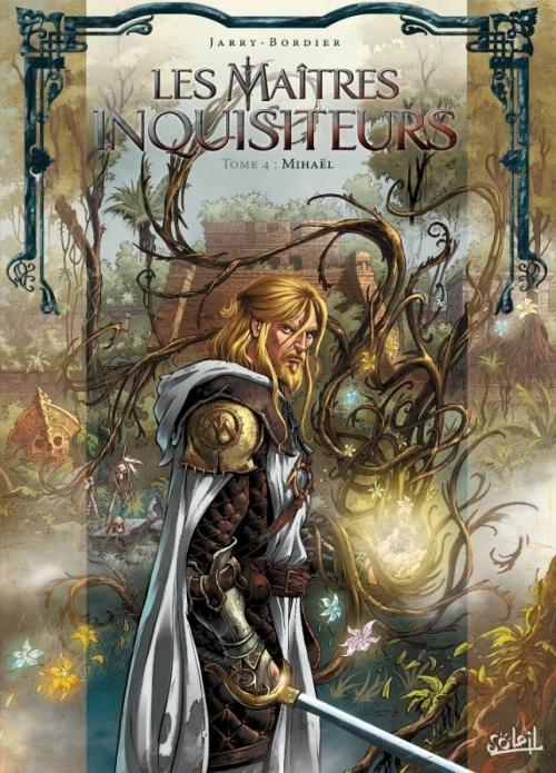 Couverture Les maîtres inquisiteurs, tome 04 : Mihaël