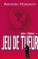 Couverture Alex Rider, tome 04 : Jeu de tueur Editions Hachette 2010