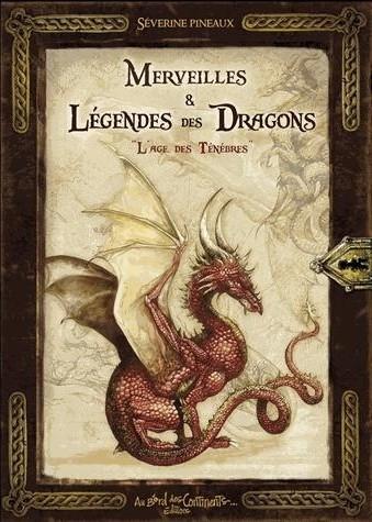 Couverture Merveilles et légendes des dragons, l'âge des ténèbres