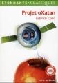 Couverture Projet oXatan Editions Flammarion (GF - Etonnants classiques) 2012