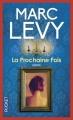 Couverture La Prochaine Fois Editions Pocket 2009