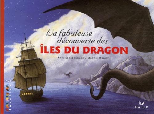 Couverture La fabuleuse découverte des îles du dragon