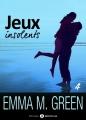 Couverture Jeux insolents, tome 4 Editions Addictives 2016