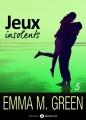 Couverture Jeux insolents, tome 5 Editions Addictives 2016