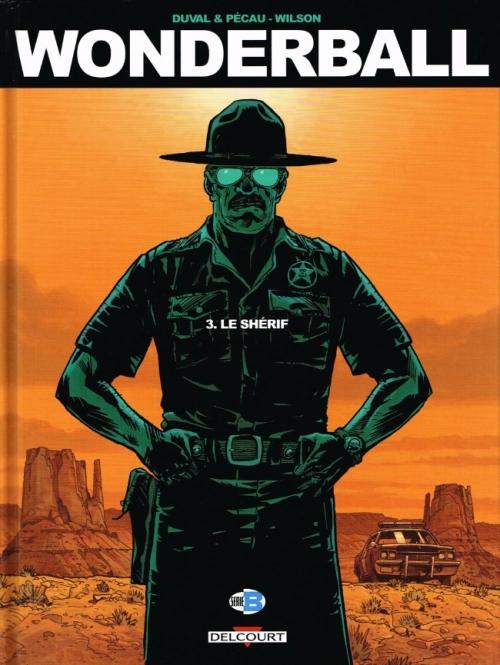 Couverture Wonderball, tome 3 : Le shérif