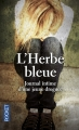 Couverture L'herbe bleue Editions Pocket 2015