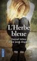 Couverture L'herbe bleue Editions Pocket 2015