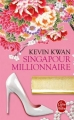Couverture Crazy rich à Singapour / Singapour millionnaire Editions Le Livre de Poche 2016
