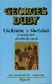 Couverture Guillaume le Maréchal ou le meilleur chevalier du monde Editions Fayard 1984