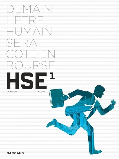 Couverture HSE, Human Stock Exchange, tome 1