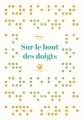 Couverture Sur le bout des doigts Editions Thierry Magnier (Petite poche) 2015