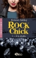Couverture Rock Chick, tome 1 : A la diable Editions Milady (Romance - Emotions) 2016