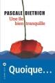 Couverture Une île bien tranquille Editions Liana Lévi 2016