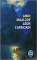 Couverture Léon l'africain Editions Le Livre de Poche 2013