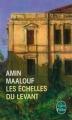 Couverture Les Echelles du levant Editions Le Livre de Poche 2014