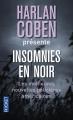 Couverture Insomnies en noir : Les meilleures nouvelles policières américaines de 2013 Editions Pocket (Thriller) 2015