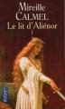 Couverture Le Lit d'Aliénor, tome 1 Editions Pocket 2004