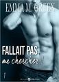 Couverture Fallait pas me chercher !, tome 1 Editions Addictives 2016
