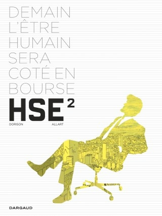 Couverture HSE, Human Stock Exchange, tome 2