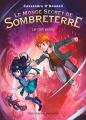 Couverture Le monde secret de Sombreterre, tome 1 : Le clan perdu Editions Flammarion (Jeunesse) 2016