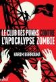 Couverture Le club des punks contre l'apocalypse zombie Editions ActuSF (Les 3 souhaits) 2016