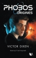 Couverture Phobos, tome hs : Origines Editions Robert Laffont (R) 2016