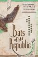 Couverture Bats of the Republic Editions Doubleday 2015
