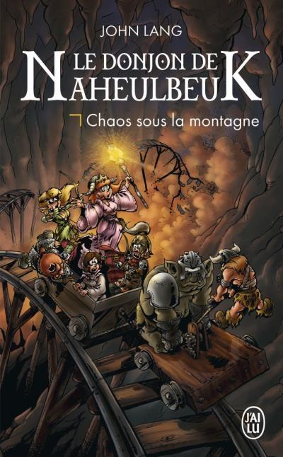 Couverture Le donjon de Naheulbeuk (Romans), tome 4 : Chaos sous la Montagne