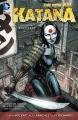Couverture Katana, tome 1 : Soultaker Editions DC Comics 2013